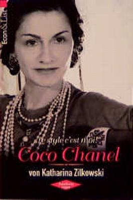 'Le style c'est moi', Coco Chanel