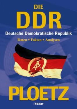 (Ploetz) Die DDR (Deutsche Demokratische Republik )