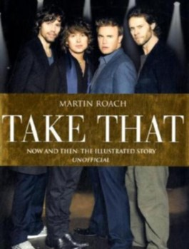 """""""Take That"""": Now and Then"""