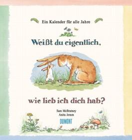 """""""Weißt du eigentlich, wie lieb ich dich hab""""- Postkarten-Kalender"""