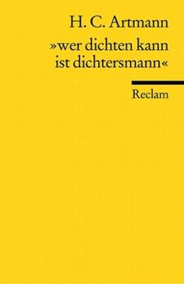 """""""Wer dichten kann ist Dichtersmann"""""""