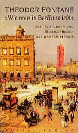 'Wie man in Berlin so lebt'