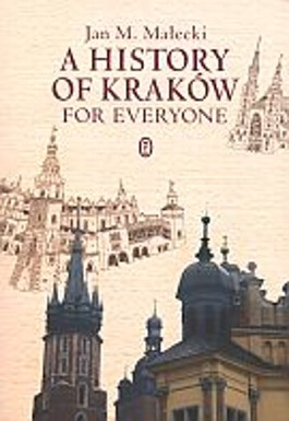 A history of Krakow for everyone
