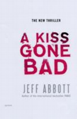 A Kiss Gone Bad