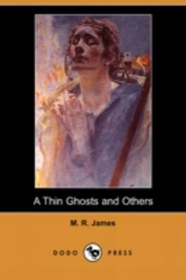 A THIN GHOST AND OTHERS (DODO PRESS)