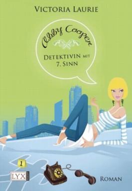 Abby Cooper - Detektivin mit siebtem Sinn