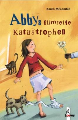Abbys filmreife Katastrophen