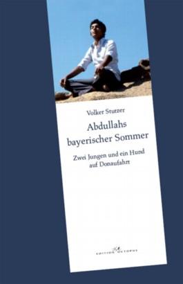 Abdullahs bayerischer Sommer
