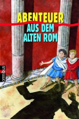 Abenteuer aus dem alten Rom