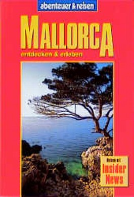 Abenteuer und Reisen, Mallorca neu entdeckt