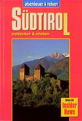 Abenteuer und Reisen, Südtirol