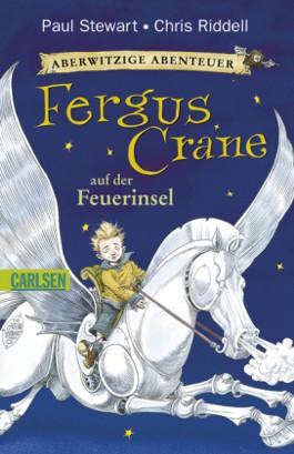 Aberwitzige Abenteuer -  Fergus Crane auf der Feuerinsel