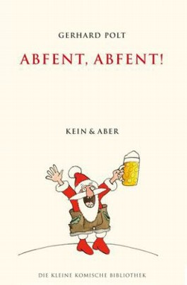 Abfent, Abfent…!