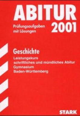 Abitur 2003 : Geschichte, Leistungskurs Gymnasium Baden-Württemberg
