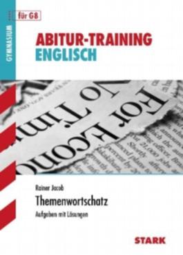 Abitur-Training Englisch / Englisch Themenwortschatz für G8