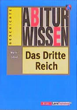 Abiturwissen, Das Dritte Reich