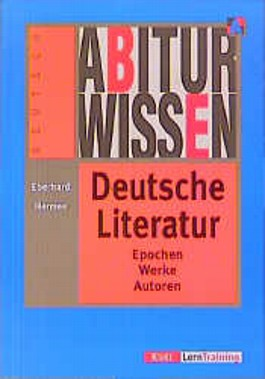 Abiturwissen, Deutsche Literatur