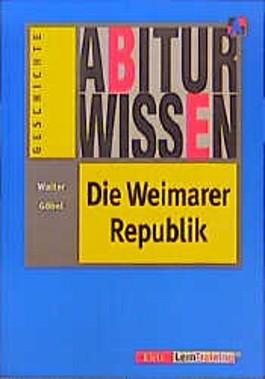 Abiturwissen, Die Weimarer Republik (Abiturwissen)