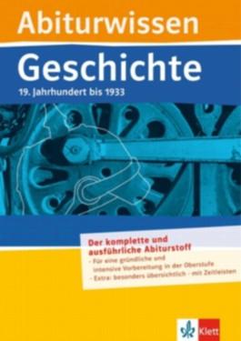 Abiturwissen Geschichte: Deutschland im 19. Jahrhundert