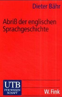 Abriß der englischen Sprachgeschichte