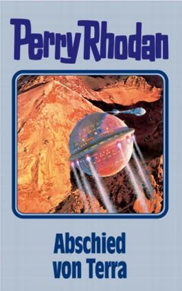 Perry Rhodan / Abschied von Terra