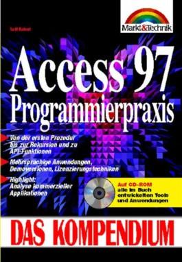 Access 97 Programmierpraxis, Das Kompendium, m. CD-ROM