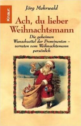 Ach, du lieber Weihnachtsmann