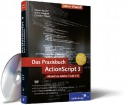ActionScript 3 – Das Praxisbuch
