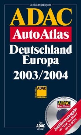 ADAC AutoAtlas Deutschland, Europa 2003/2004, m. CD-ROM