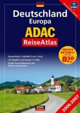 ADAC ReiseAtlas Deutschland, Europa 2006/2007