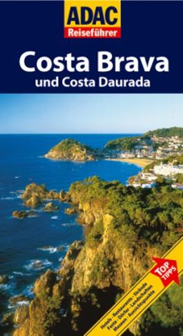 ADAC Reiseführer Costa Brava & Costa Daurada