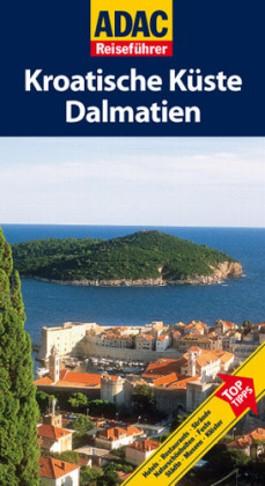 ADAC Reiseführer Kroatische Küste /Dalmatien