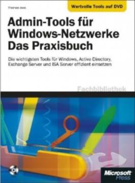 Admin-Tools für Windows-Netzwerke - Das Praxisbuch, m. DVD-ROM