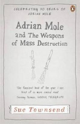 Adrian Mole and the Weapons of Mass Destruction. Adrian Mole und die Achse des Bösen, englische Ausgabe