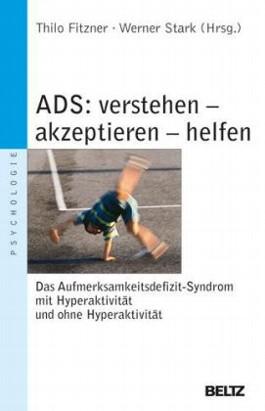 ADS - verstehen, akzeptieren, helfen