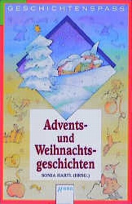Adventsgeschichten und Weihnachtsgeschichten