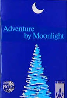 Adventure by Moonlight
