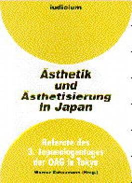 Ästhetik und Ästhetisierung in Japan