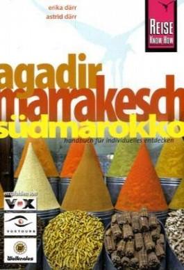 Agadir, Marrakesch und Südmarokko