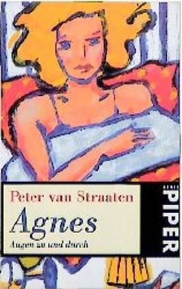 Agnes, Augen zu und durch