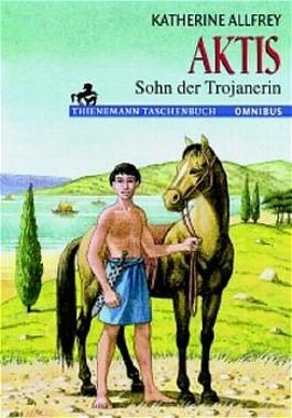 Aktis, Sohn der Trojanerin