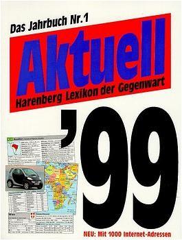 Aktuell - Das Lexikon der Gegenwart, Jahresband 1999
