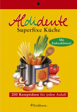 Aldidente Superfixe Küche