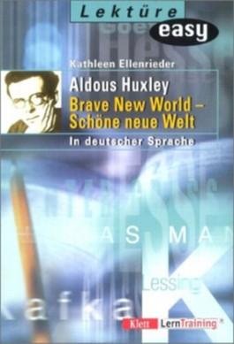 Aldous Huxley 'Brave New World - Schöne neue Welt'