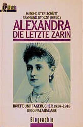 Alexandra, die letzte Zarin