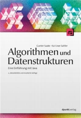 Algorithmen und Datenstrukturen. Eine Einführung mit Java.