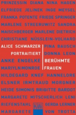 Alice Schwarzer porträtiert Vorbilder und Idole