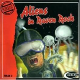 Aliens in Raven-Rock