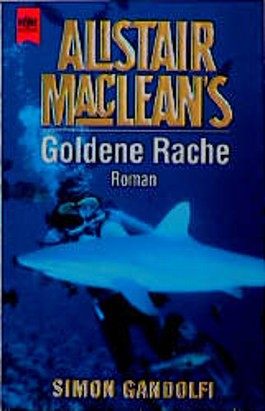 Alistair MacLean's Goldene Rache