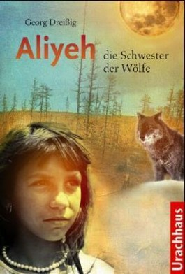Aliyeh - die Schwester der Wölfe
